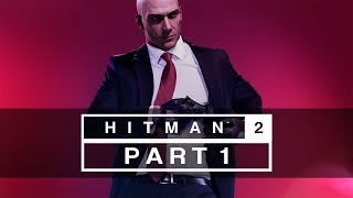 """Hitman 2 (2018) - Let's Play (All Mission Stories) - Part 1 - """"Hawke's Bay: Nightcall"""" 