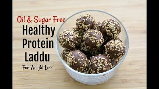 Protein Laddu For Weight Loss - Oil & Sugar Free Healthy Ladoo Recipe - Skinny Energy Bites/Balls