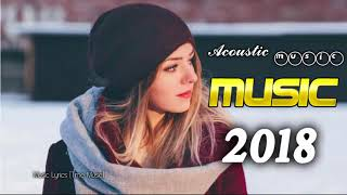 BEST Song 2018 Billboard English Songs of all Time New Acoustic Mix Of Popular Song Music Hits