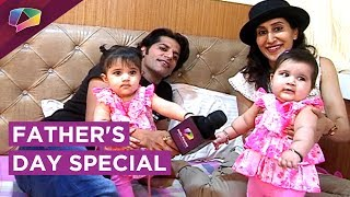 Karanvir Bohra And Teejay's Special Interview With Their Daughters   EXCLUSIVE Father's Day Special