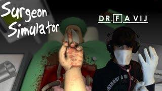 FAVIJ, IL MIGLIOR DOTTORE DEL MONDO!! - Surgeon Simulator 2013