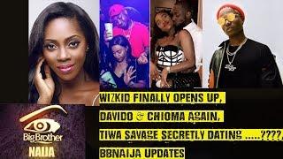 Wizkid Finally Opens Up, Davido & Chioma/Baby Mama, Tiwa Savage Secretly Dating..?, BBNAIJA Updates