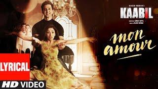 Mon Amour Song with LYRICS | Kaabil | Hrithik Roshan, Yami Gautam | Vishal Dadlani | Rajesh Roshan
