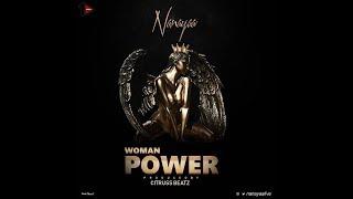 NanaYaa  - Woman Power (Official Lyrics Video)