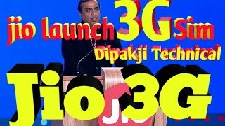 Jio launch 3G Sim and how to use jio 3G Sim