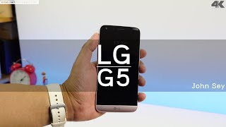 LG G5 Review 4K By John Sey (Cambo Report)