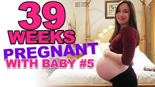 😉👶39 WEEKS PREGNANT - WITH BABY #5! HUGE BABY BELLY!