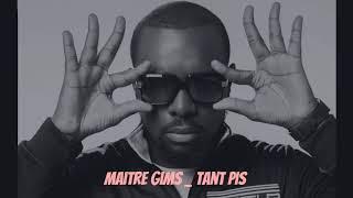 Maitre Gims Tant Pis (Audio officiel) ALBUM Ceinture Noire 2018