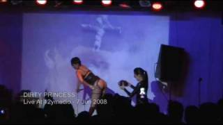 Dirty Princess Live at 12ymedio