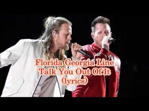 Download Florida Georgia Line - Talk You Out Of It (lyrics) free
