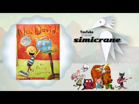 No David by David Shannon The original story with sound effects