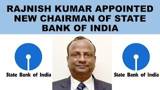 Rajnish Kumar Appointed New Chairman Of State Bank Of India SBI