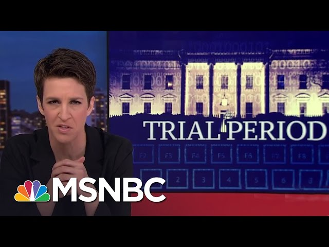 Trump Administration's Litany Of Mistakes Indicates Malice Or Incompetence | Rachel Maddow | MSNBC
