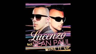 Lucenzo Feat. Sean Paul - Wine It Up (Officiel)