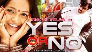 Yes or No - Ravi Teja, Tanu Roy | Dubbed Hindi Full Movie | Hindi Movies 2015 Full Movie