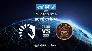 CANLI [TR] Team Liquid vs. ENCE | IEM Chicago Büyük Final