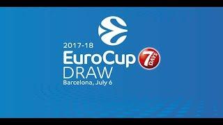 2017-18 7Days EuroCup Draw