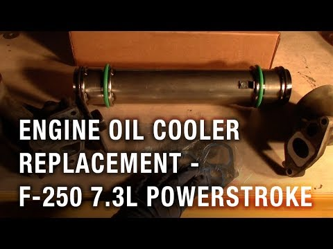 Engine Oil Cooler Replacement  Ford F L Powerstroke