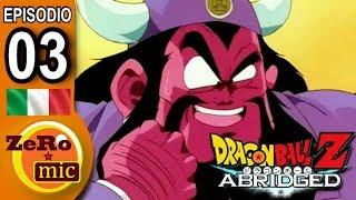 ZeroMic - Dragon Ball Z Abridged: Episodio 03 [ITA]