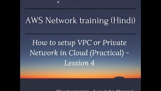 AWS VPC training in Hindi (Virtual Private Cloud) - Lesson 4