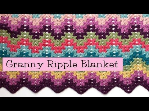 Crochet for Knitters Granny Ripple Blanket