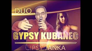 Gipsy Janka & Gipsy Kubanec -Odmuk mange
