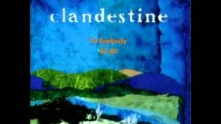 Clandestine - Lonesome Heaven (The Train Song)