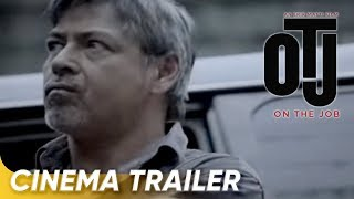 On The Job | CINEMA TRAILER | Gerald Anderson, Piolo Pascual, Joel Torre, Joey Marquez