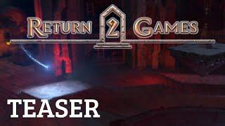 Return 2 Games Official Teaser