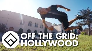 Off The Grid: HOLLYWOOD feat. Alfred Scott | Team Farang | Freerunning