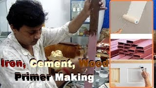 Iron. Cement and wood primer paint making process in hindi and enhlish.