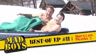 Mad Boys best of Ep #11 Mountain Pranks 2