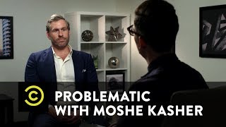 Problematic with Moshe Kasher - Mike Cernovich on Cucks and Trolling