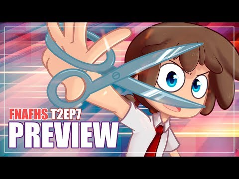 PREVIEW EP 7 | SERIE ANIMADA | #FNAFHS 2