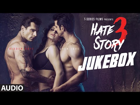Xxx Mp4 Hate Story 3 Full Audio Songs JUKEBOX Zareen Khan Sharman Joshi Daisy Shah Karan Singh 3gp Sex