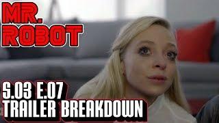 [Mr Robot] Season 3 Episode 7 Trailer Breakdown   S3x07 Promo