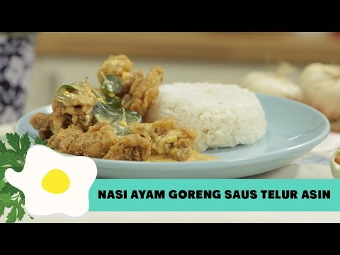 Resep Nasi Ayam Goreng Saus Telur Asin
