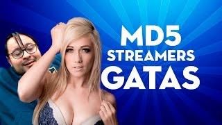 MD5 - AS STREAMERS MAIS GATAS!