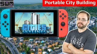 Is The Frame Rate That Bad In Cities Skylines On Switch?