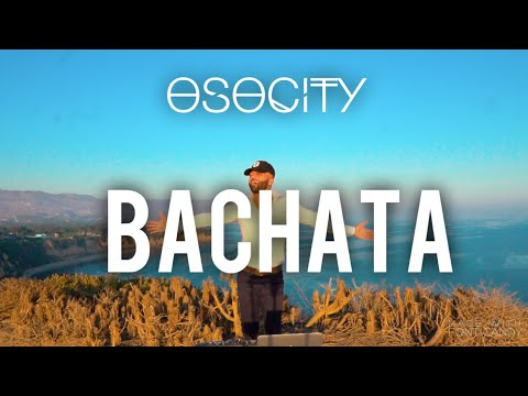 Bachata Mix 2020 The Best of Bachata 2020 by OSOCITY