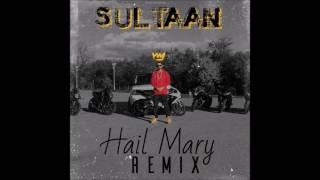 Sultaan - Hail Mary Remix ( Vikrant Negi Diss )