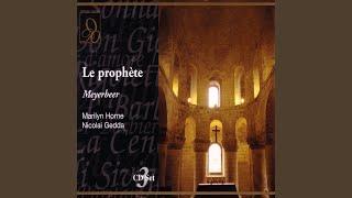 Meyerbeer: Le prophete: Domine salvum... Grand Dieu, exaucez ma priere! (Act Four)