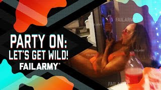 Party On: Lets Get Wild!