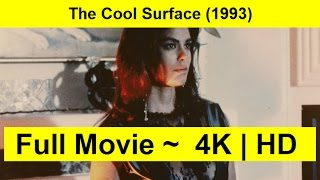 The Cool Surface Full Length 1993