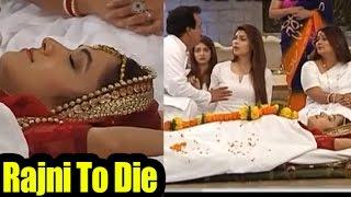 Rajni To Die In Bahu Hamari Rajni_Kant? | TV Prime Time