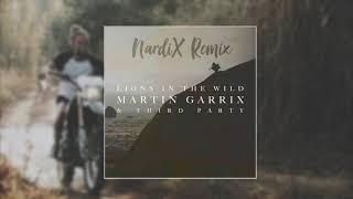 Nardix  - Lions In The Wild (Original By Martin Garrix & Third Party)