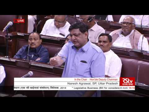 Sh. Naresh Agrawal's comments on The Constitution (122nd Amnd.) [GST] Bill, 2014
