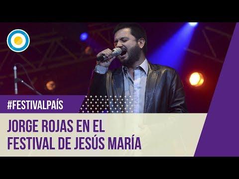 Festival Jesús María Segunda noche Jorge Rojas 05 01 13
