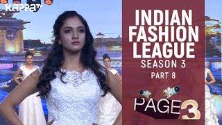 Indian Fashion League Season 3(Part 8) | Suitmen Kochi | Page 3 | Kappa TV