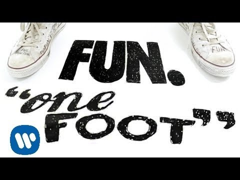 Fun. One Foot LYRIC VIDEO
